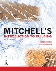 Mitchell's Introduction to Building ebook by Roger Greeno