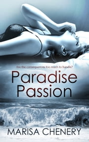 Paradise Passion ebook by Marisa Chenery