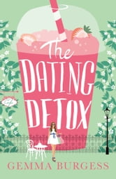 Online Read The Dating Free Detox