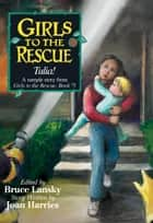 "Free Story ""Tulia!"" from Girls to the Rescue ebook by Bruce Lansky, Joan Harries"
