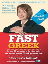Fast Greek with Elisabeth Smith (Coursebook) ebook by Elisabeth Smith