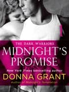 Midnight's Promise: Part 1 - The Dark Warriors ebook by Donna Grant