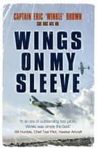 Wings On My Sleeve ebook by Eric Brown