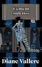 Cement Stilettos ebook by Diane Vallere