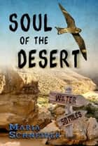 Soul of the Desert ebook by Maria Schneider