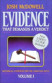 Evidence That Demands a Verdict, 1 ebook by Kobo.Web.Store.Products.Fields.ContributorFieldViewModel