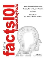 Study Guide for Educational Administration: Theory, Research, and Practice ebook by Cram101 Textbook Reviews