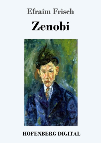 Zenobi - Roman ebook by Efraim Frisch