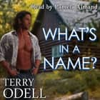 What's in a Name? audiobook by Terry Odell