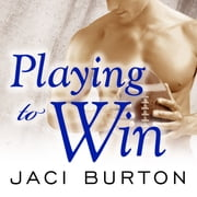 Playing to Win audiobook by Jaci Burton