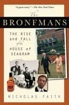 The Bronfmans ebook by Nicholas Faith