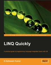 LINQ Quickly ebook by N Satheesh Kumar