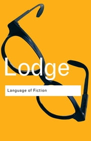 The Language of Fiction - Essays in Criticism and Verbal Analysis of the English Novel ebook by David Lodge