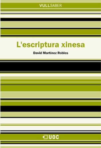 L'escriptura xinesa ebook by David Martínez Robles