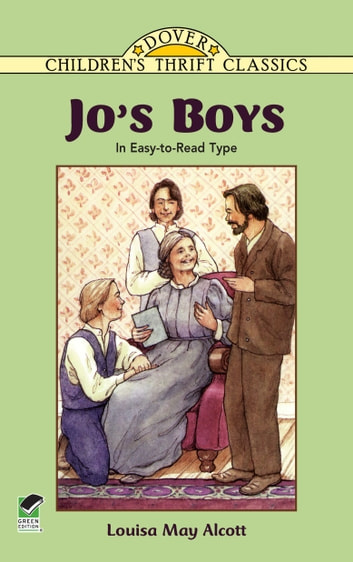 Jo's Boys - In Easy-to-Read Type ebook by Louisa May Alcott