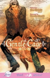 Gentle Cage ebook by You Shiizaki