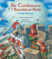 Sir Cumference and the Roundabout Battle ebook by Cindy Neuschwander