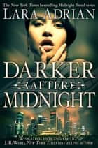 Darker After Midnight ebook by Lara Adrian