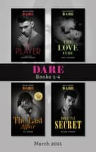 Dare Box Set Mar 2021/The Player/The Love Cure/The Last Affair/Our Little Secret ebook by Stefanie London, Cara Lpckwood, A.C. Arthur,...