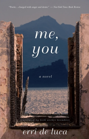 Me, You ebook by Erri De Luca
