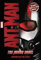 Marvel's Ant-Man: The Junior Novel ebook by Chris Wyatt