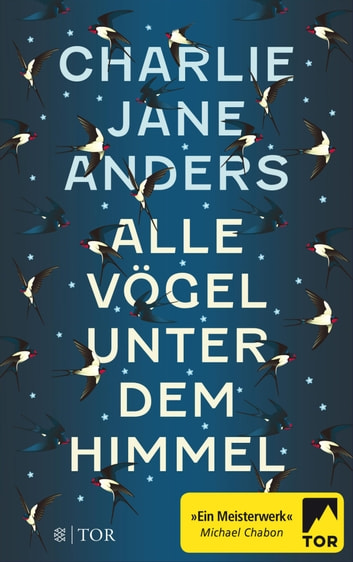 Alle Vögel unter dem Himmel ebook by Charlie Jane Anders