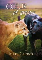 Cœur et avenir ebook by Mary Calmes