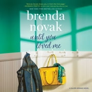 Until You Loved Me audiobook by Brenda Novak