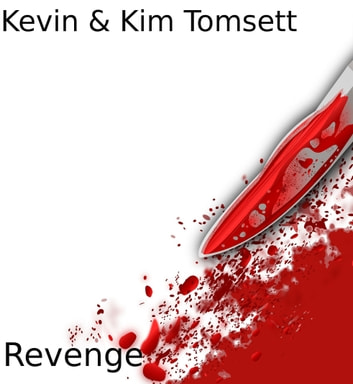 Revenge ebook by Kevin Tomsett