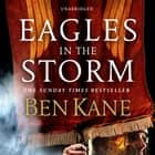 Eagles in the Storm audiobook by Ben Kane