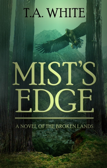 Mist's Edge ebook by T.A. White