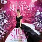 Hello Stranger - The Ravenels, Book 4 audiobook by Lisa Kleypas, Mary Jane Wells