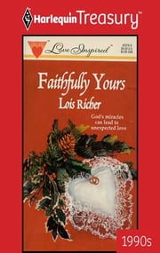 Faithfully Yours ebook by Lois Richer