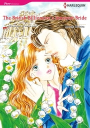 THE BRITISH BILLIONAIRE'S INNOCENT BRIDE (Harlequin Comics) - Harlequin Comics ebook by Susanne James,MASAMI HOSHINO