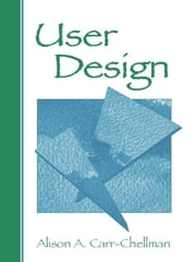 User Design ebook by Alison A. Carr-Chellman