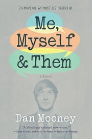 Me, Myself and Them ebook by Dan Mooney