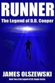 Runner: The Legend of D.B. Cooper ebook by James Olszewski