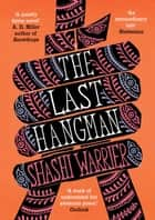 The Last Hangman ebook by Shashi Warrier