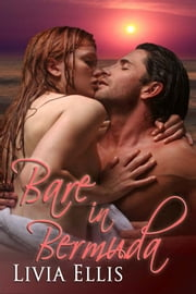 Bare in Bermuda ebook by Livia Ellis