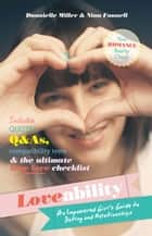 Loveability - The Real Facts About Dating and Relationships ebook by Nina Funnell, Dannielle Miller