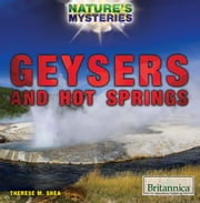 Geysers and Hot Springs ebook by Therese Shea