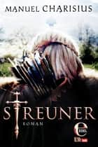 Streuner ebook by Manuel Charisius