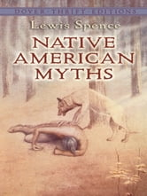 Native American Myths ebook by Lewis Spence