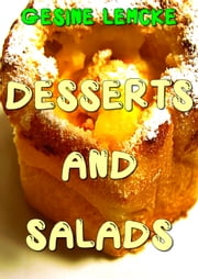 Desserts and salads ebook by Gesine lemcke