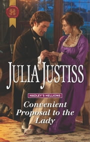 Convenient Proposal to the Lady - A Regency Romance ebook by Julia Justiss