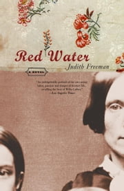 Red Water - A Novel ebook by Judith Freeman