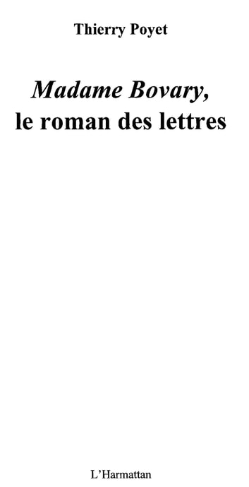 Madame Bovary - Le roman des lettres ebook by Thierry Poyet