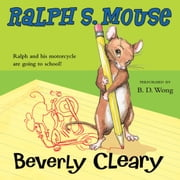 Ralph S. Mouse audiobook by Beverly Cleary