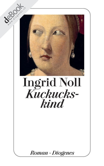 Kuckuckskind ebook by Ingrid Noll