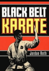 Black Belt Karate ebook by Jordan Roth